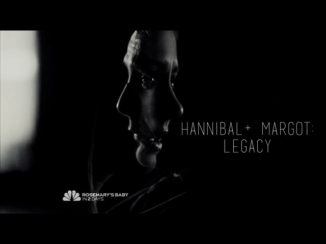 Hannibal Lecter Margot Verger ::: Legacy