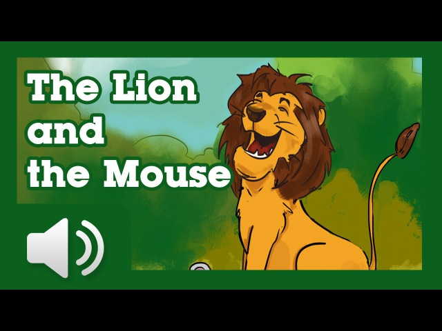 The Mouse and the Lion Fairy tales and stories for children