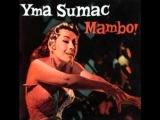 Yma Sumac - Goomba Boomba