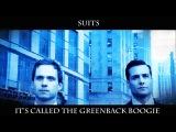 Theme from 'Suits' ~Ima Robot ~ Greenback Boogie ~ Lyrics