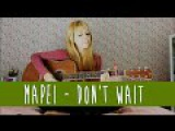 Don't Wait - Mapei ( Cover Lunna Noug)