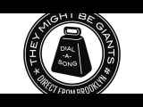 In Celebration of Marriage Equality - TMBG - And Mom and Kid (Dial-A-Song Bonus Track)