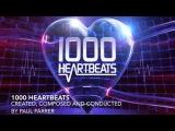 1000 Heartbeats Theme Music by Paul Farrer