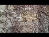 Тайны древних цивилизаций.  Камбоджа. Ангкор-Ват (серия 2)