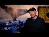 В сердце моря/In the Heart of the Sea (2015) Интервью с создателями фильма