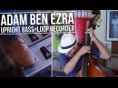 Intro - Double Bass Looping - Adam Ben Ezra