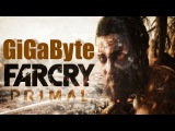 Far Cry Primal (Special For GiGaByte)