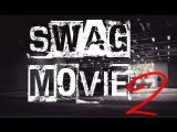 RJEEY PRODUCTION - SWAG, TRAP PARTY! (SWAG MOVIE 2) BEST TRAP MUSIC MIX 2014