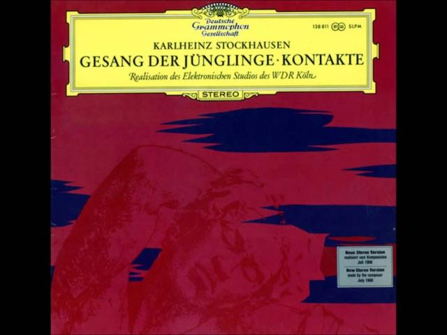 Karlheinz Stockhausen Gesang Der Jünglinge - Kontakte