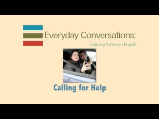 Dialogue 2-4 Calling for Help