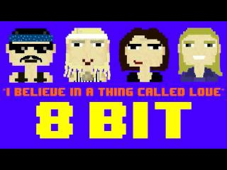 I Believe In A Thing Called Love (8 Bit Remix Cover Version) [Tribute to The Darkness]