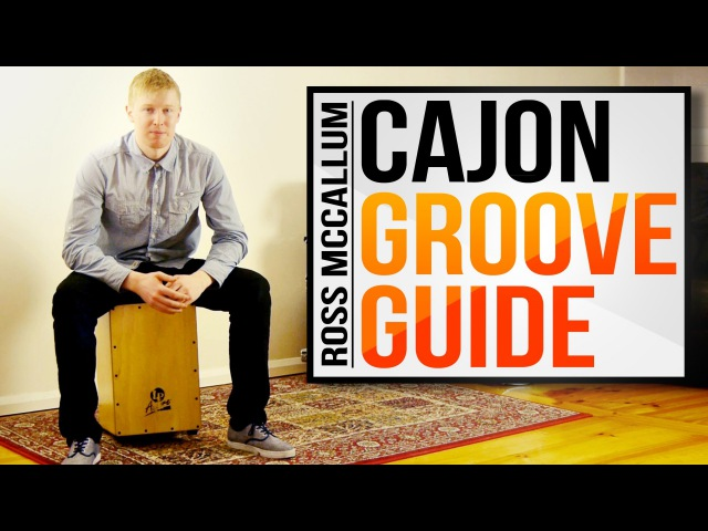 How to Play Cajon - Cajon Groove Guide