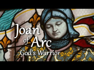 BBC Жанна дАрк - святая воительница / Joan of Arc: God's Warrior (2015)