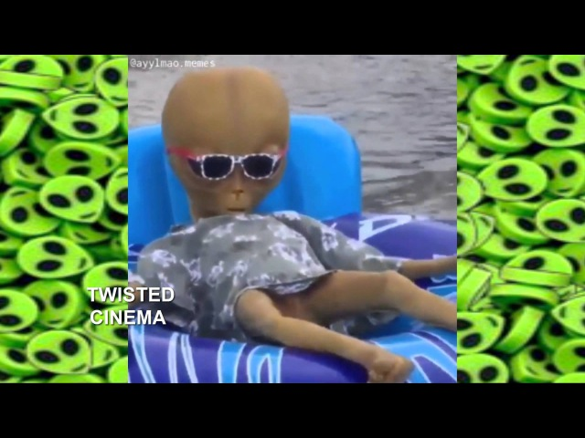 [NEW] Ayy Lmao Alien EXTREME Compilation