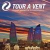 """""""TOUR A VENT"""" - 1-й туроператор по Азербайджану"""