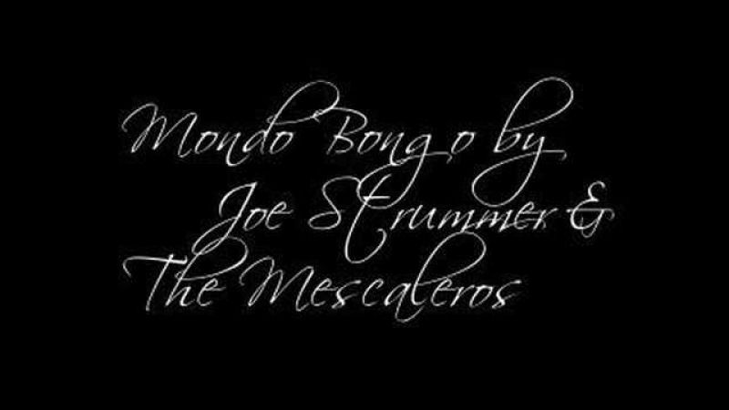 Mondo Bongo - Joe Strummer The Mescaleros
