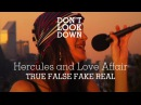 Hercules The Love Affair - True False / Fake Real - Don't Look Down