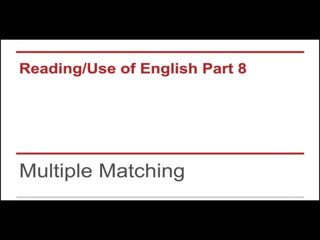 CAE Reading Test Part 8 (Multiple Matching) LIVE