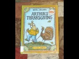 ARTHUR'S THANKSGIVING Children's Read Aloud Along Story Book by Marc Brown