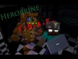 Если бы херобрин поиграл в FNAF - Minecraft