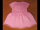 Как связать детское платье Часть 2