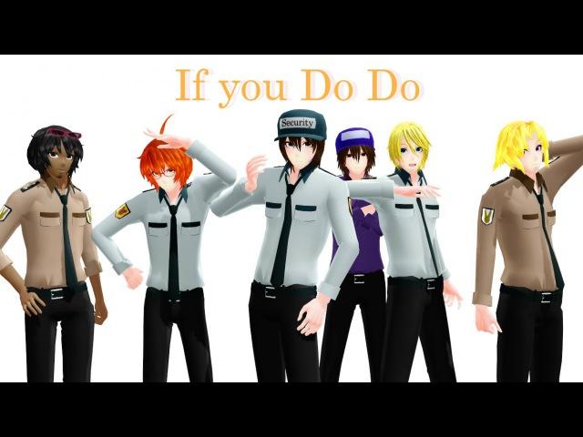 【MMD x FnaF】If you Do Do【Nightguards test models 2.0】