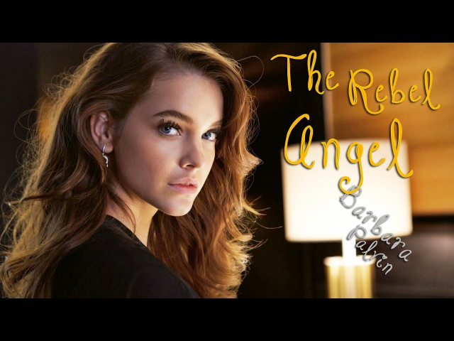 Barbara Palvin The Rebel Angel HD