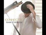 Mark Etheredge Connected - Feat. Paul Brown