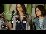 Pretty Little Liars - 6x07 Promo