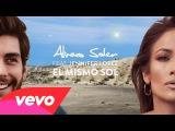 Alvaro Soler - El Mismo Sol (Under The Same Sun) Lyric Video ft. Jennifer Lopez
