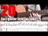 20 jazz guitar licks - Lessons with tabs