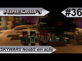 MINECRAFT Skywars NoobS em ação!! #36