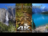 VERTICAL Horizons in 4K Nature Relaxation Video with Calming Music