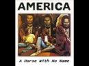 America - A Horse With No Name Lyrics