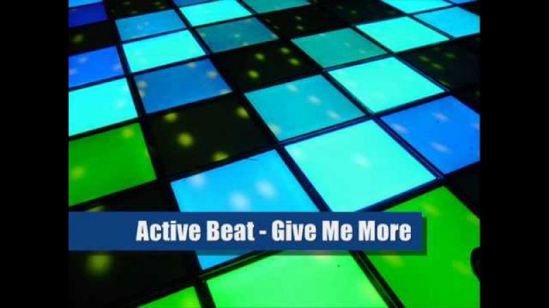 Active Beat - Give Me More (Hi-NRG Mix)