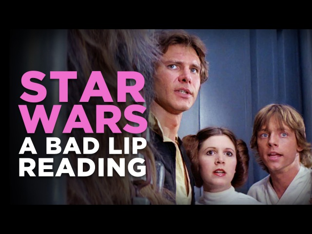 STAR WARS: A Bad Lip Reading