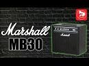 MARSHALL MB30 - комбик для бас-гитары Bass Combo Amp Demo