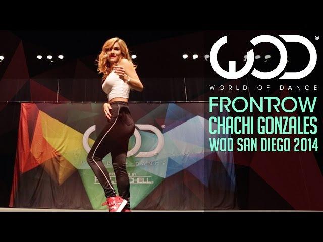 Chachi Gonzales   FRONTROW   World of Dance San Diego 2014 WODSD