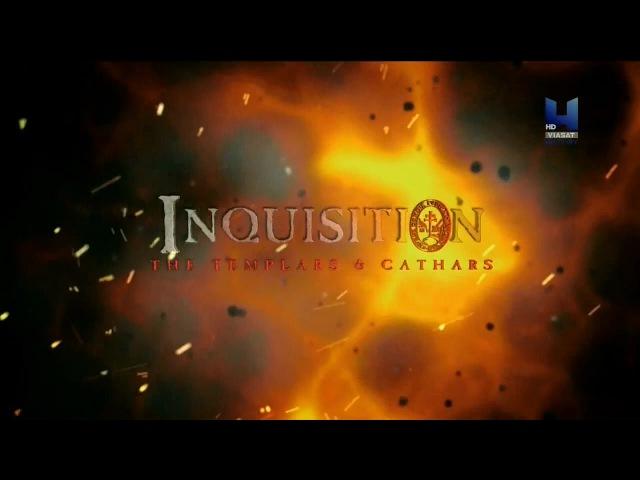 Святая инквизиция Катары и тамплиеры (2014) HD