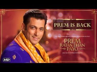 Prem Ratan Dhan Payo   Prem Is Back   Salman Khan   Diwali 2015