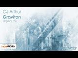 CJ Arthur - Graviton (Original Mix) Available 28.09.15