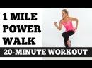 1 Mile Power Walk Full Length Walking Workout Video Low Impact