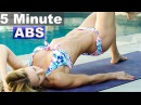 5 Minute Workout 38 - Bikini Abs and Glutes