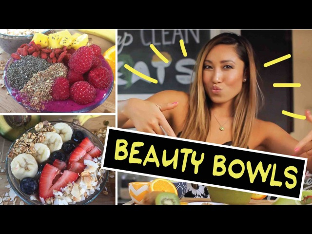 BEAUTY BOWLS for Radiant Skin, Better Digestion a Healthy Life!