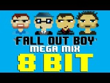 Fall Out Boy MEGA-MIX (8 Bit Cover Compilation) Tribute to Fall Out Boy - 8 Bit Universe