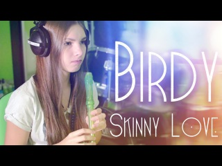 Birdy - Skinny love (recorder live cover)