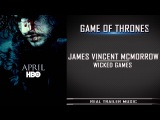 Game of Thrones Season 6 (Red Band )Trailer Song James Vincent McMorrow - Wicked Games