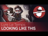ElectroSWING Lyre Le Temps - Looking Like This