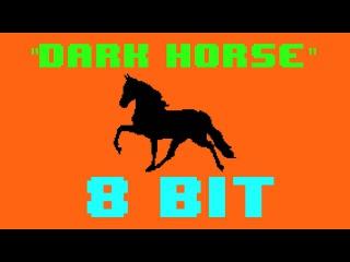 Dark Horse (8 Bit Remix Version) [Tribute to Katy Perry & Juicy J] - 8 Bit Universe Cover
