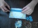 Видео мастер-класс по открытке от Tanya Flower.m4v
